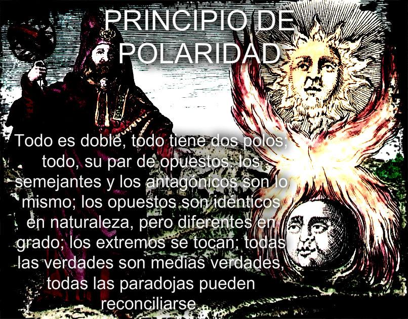 PRINCIPIO DEL PRINCIPIO – LEY DE POLARIDAD